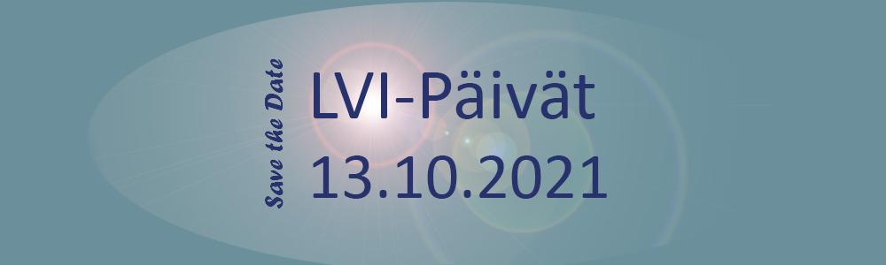 Save the Date: LVI-Päivät 13.10.2021 Tampereella