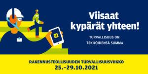 Rakennusteollisuus RT: Rakennusteollisuuden turvallisuusviikko 25.-29.10.2021 - Viisaat kypärät yhteen!